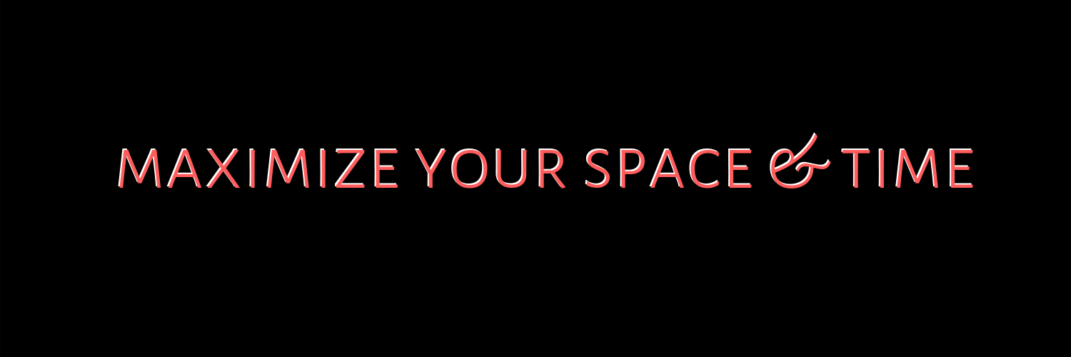 Maximize Your Space & Time-2